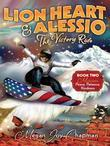 Lion Heart & Alessio Book 2: Mission, Peace, Patience, Kindness