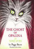 The Ghost of Opalina, or Nine Lives