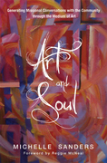 Art and Soul: Generating Missional Conversations with the Community through the Medium of Art