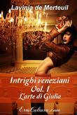 Intrighi veneziani Vol. I