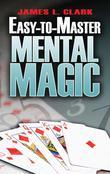 Easy-to-Master Mental Magic