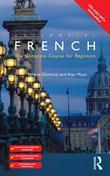 Colloquial French (eBook And MP3 Pack): The Complete Course for Beginners