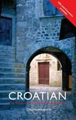 Colloquial Croatian (eBook And MP3 Pack)