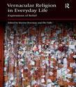 Vernacular Religion in Everyday Life: Expressions of Belief