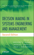Decision Making in Systems Engineering and Management