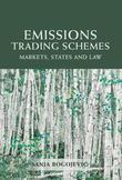 Emissions Trading Schemes: Markets, States and Law