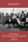 Winnetou, the Chief of the Apache, Part IV, Sans-ear