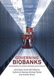 Governing Biobanks: Understanding the Interplay between Law and Practice