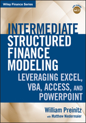 Intermediate Structured Finance Modeling: Leveraging Excel, VBA, Access, and PowerPoint