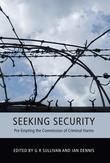 Seeking Security: Pre-Empting the Commission of Criminal Harms