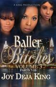 Baller Bitches Volume 3