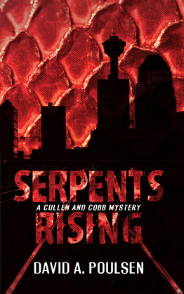 Serpents Rising: A Cullen and Cobb Mystery