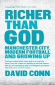 Richer Than God: Manchester City, Modern Football and Growing Up