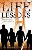 Life Lessons: A Connection of Souls Throughout Life's Journey