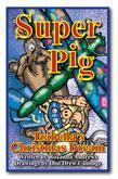 Super Pig and Izabella's Christmas Dream