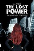 The Lost Power: The Guardians of Worlds