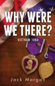 Why Were We There?: Vietnam 1966