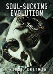 Soul-Sucking Evolution