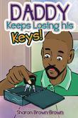 Daddy Keeps Losing his Keys!