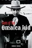 Guns of the Omaica Kid