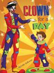Clown for a Day