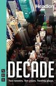 Decade (NHB Modern Plays)