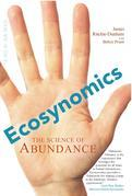 Ecosynomics: The Science of Abundance