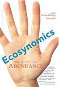 Ecosynomics: The Science of Abundance