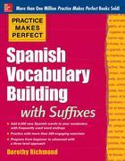Practice Makes Perfect: Spanish Vocabulary Builder