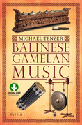 Balinese Gamelan Music: (Downloadable Audio Included)
