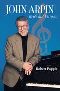 John Arpin: Keyboard Virtuoso