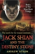 Jack Shian and the Destiny Stone