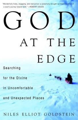 God at the Edge: Searching for the Divine in Uncomfortable and Unexpected Places
