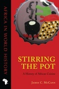 Stirring the Pot: A History of African Cuisine