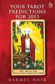 Your Tarot Predictions for 2015