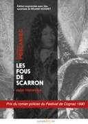 Les fous de Scarron