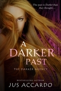 A Darker Past (Entangled Teen)