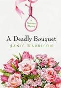 A Deadly Bouquet