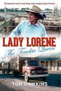Lady Lorene: The Truckie Queen