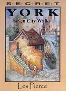 Secret York: Seven City Walks