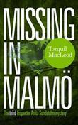 Missing in Malmö: The third Inspector Anita Sundström mystery