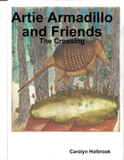 Artie Armadillo and Friends: The Crossing