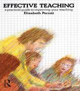 Effective Teaching: A Practical Guide to Improving Your Teaching