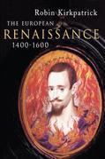 The European Renaissance 1400-1600