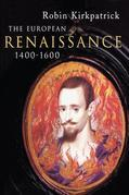 The European Renaissance 1400-1600
