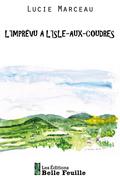 L'imprévu à L'Isle-aux-Coudres