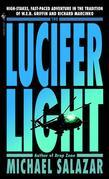 The Lucifer Light