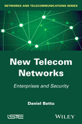 New Telecom Networks: Enterprises and Security
