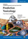 Predictive Toxicology: From Vision to Reality, Volume 64