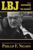 LBJ: From Mastermind to ¿The Colossus¿